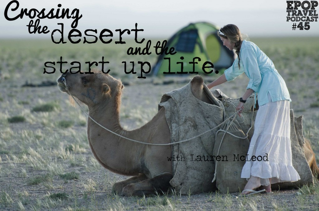 EPoP 045: Crossing the Desert and The Startup LIfe with Lauren McLeod of Flightfox