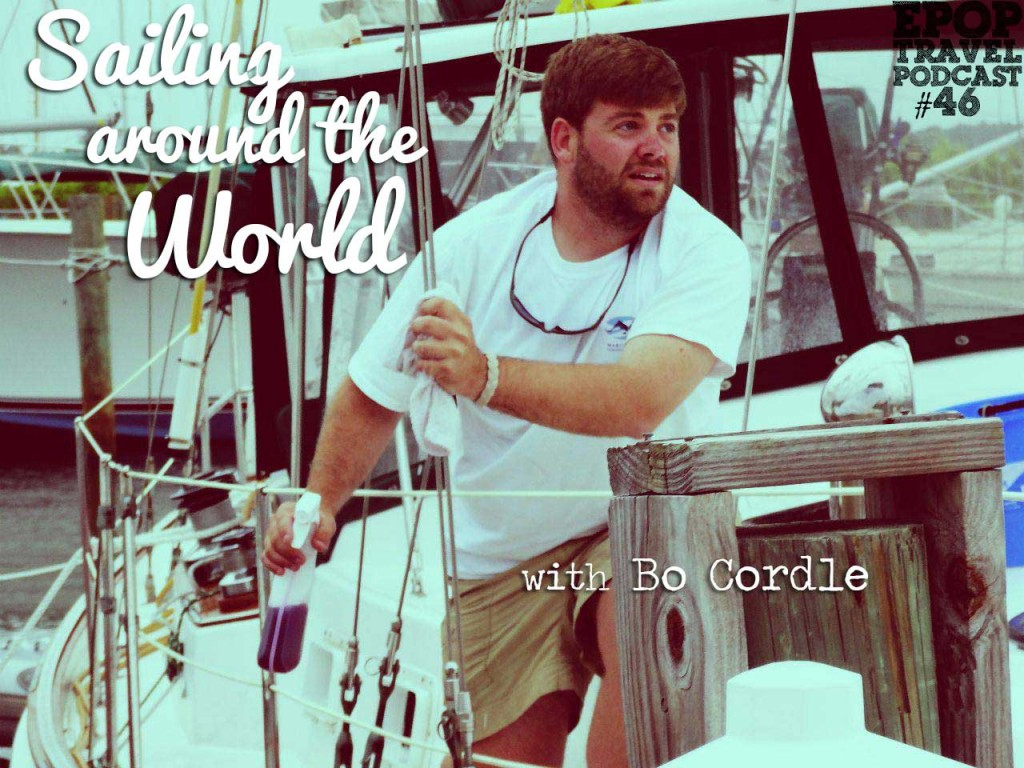 EPoP 046: Sailing Around The World (and Russian Saunas) with Bo Cordle