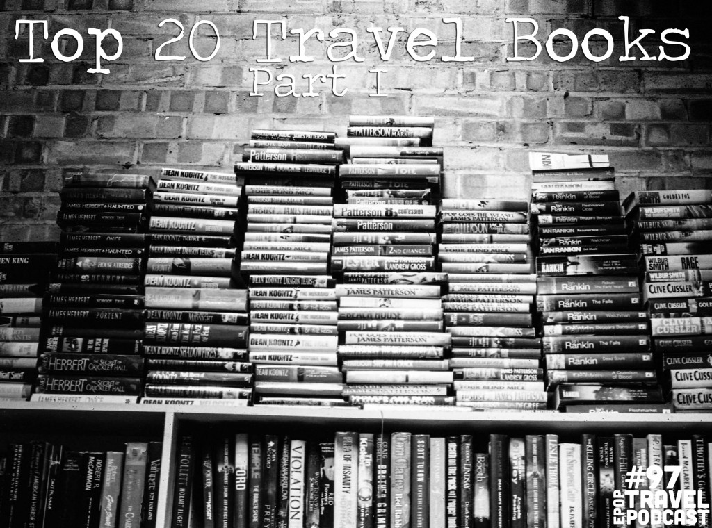 Top 20 Travel Books Part I