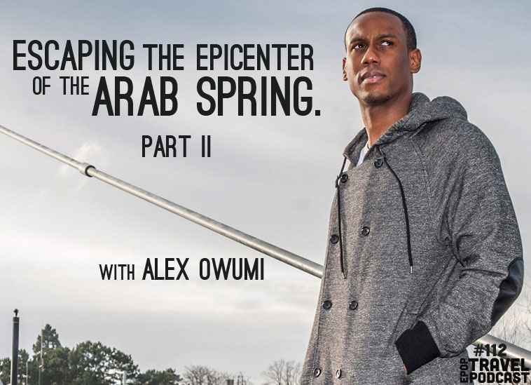 Part II: Escaping the Epicenter of the Arab Spring