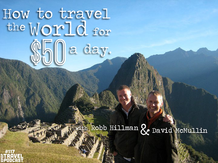 EPoP Success Story: How to Travel the World for $50 a Day