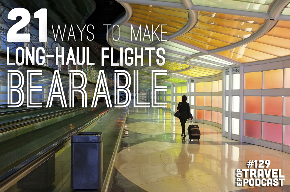 21 Ways to Make Long-Haul Flights Bearable