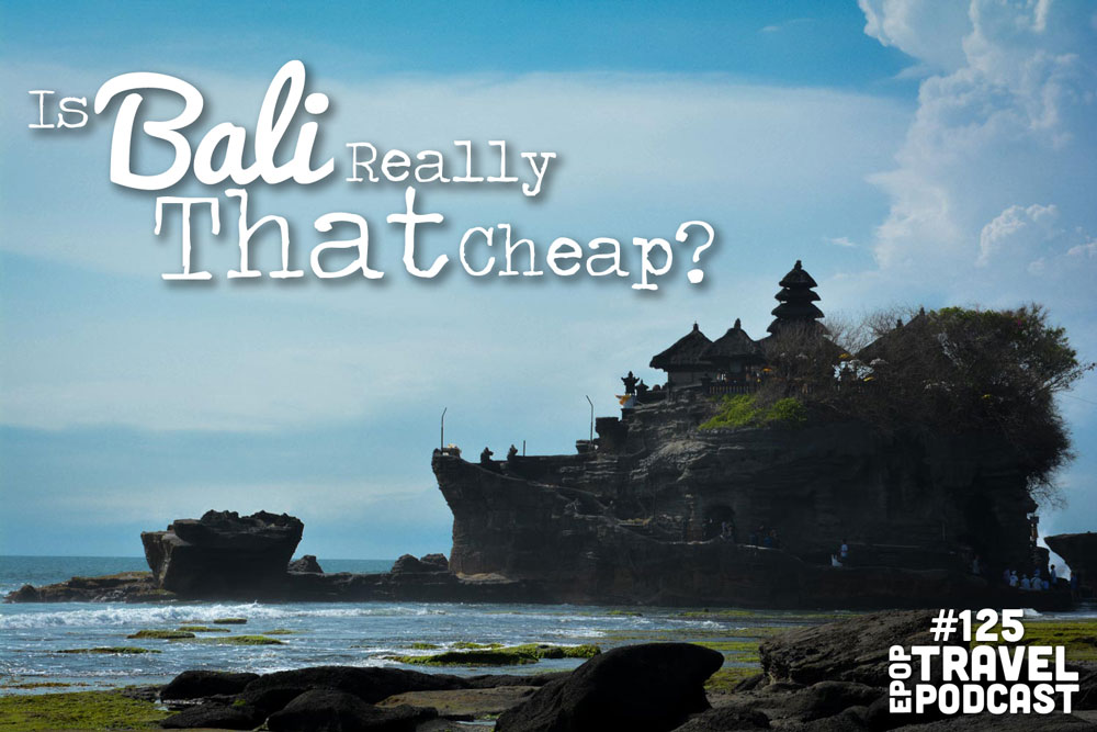 Is Bali Really That Cheap?