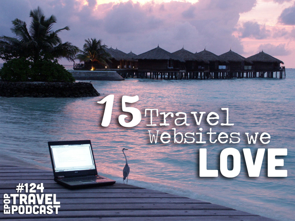 15 Travel Websites We Love