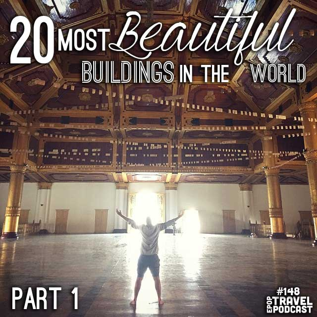 20 of the Most Beautiful Buildings in the World – Part 1
