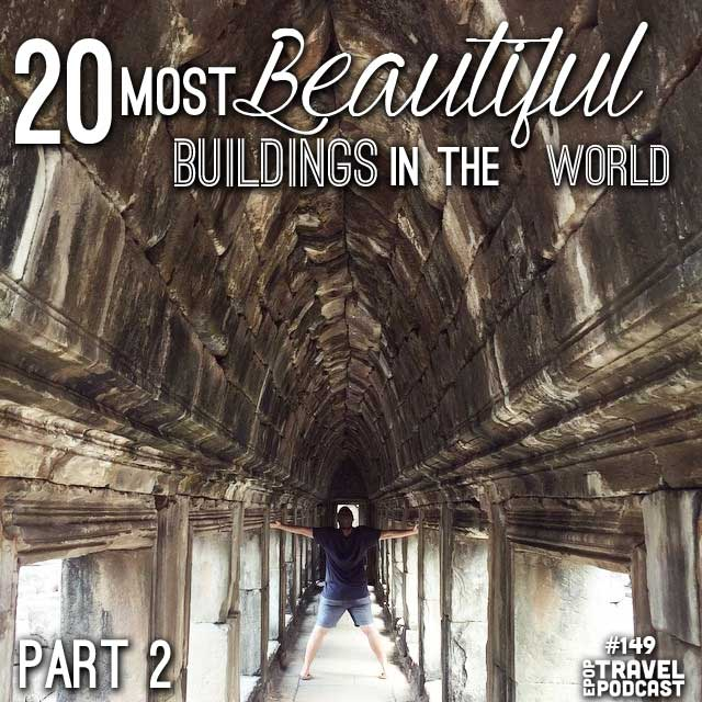 20 of the Most Beautiful Buildings in the World – Part 2