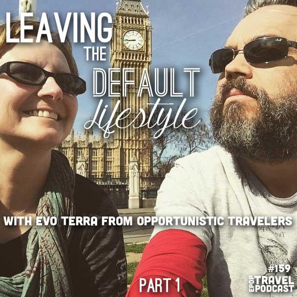 Leaving the Default Lifestyle – Part 1