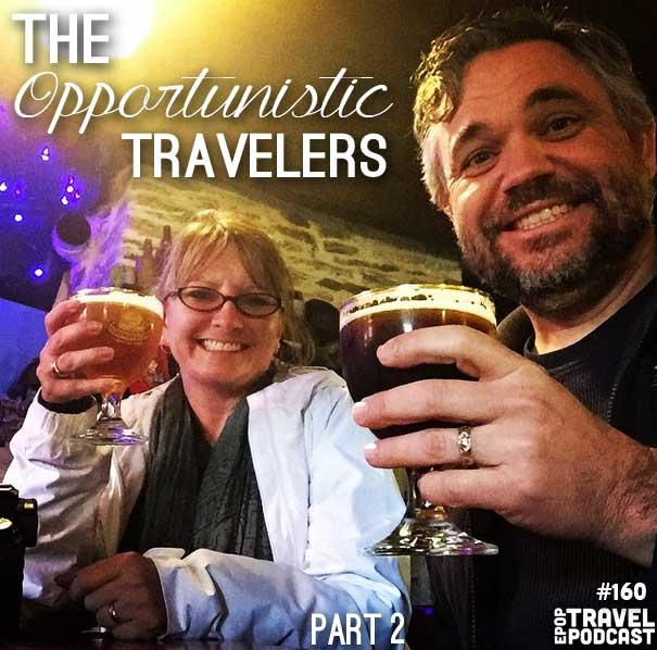 The Opportunistic Traveler – Part 2