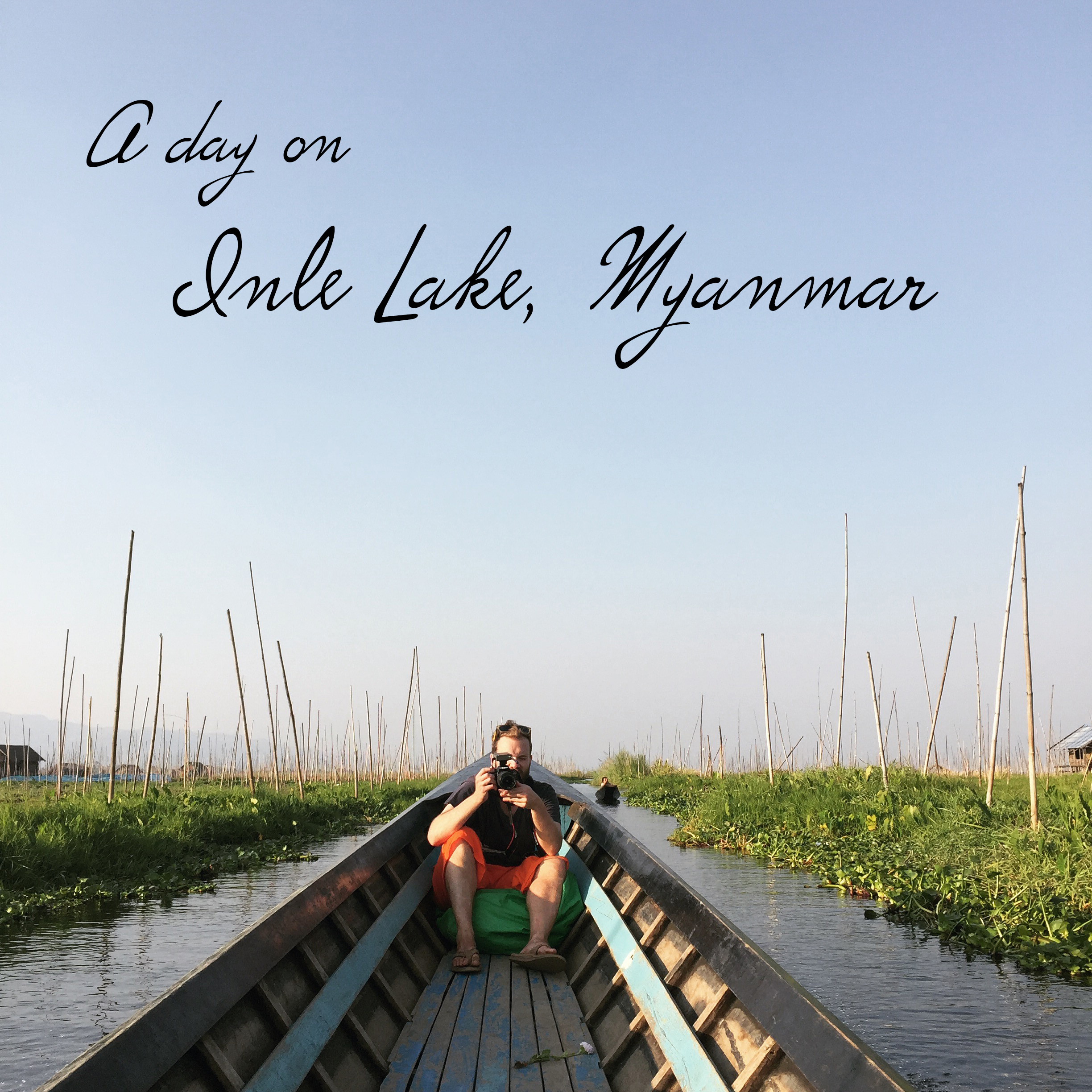 A day on Inle Lake