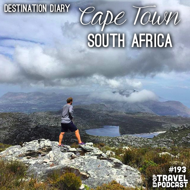 Destination Diary – Cape Town, South Africa