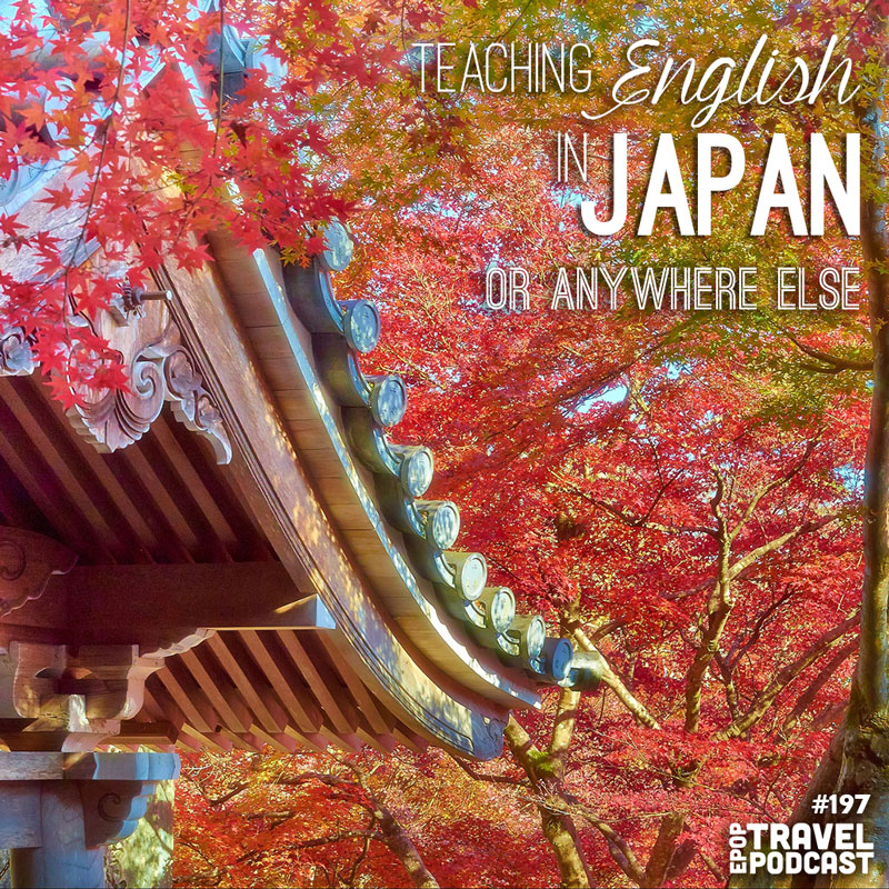 Teaching English in Japan (or anywhere else!)