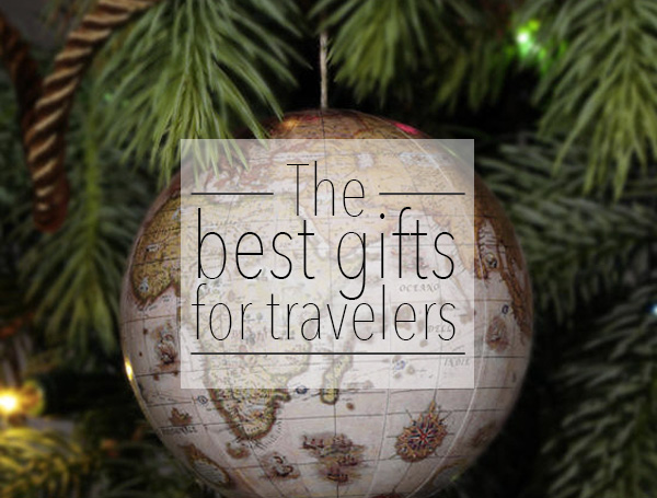 The 29 Best Gifts for Travelers, 2015 Edition