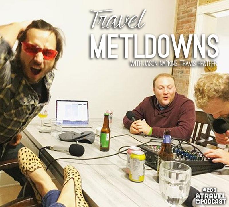 Travel Meltdowns