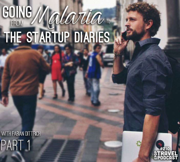 Going From Malaria to The Startup Diaries with Fabian Dittrich, Part 1