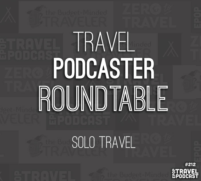The Roundtable: Solo Travel