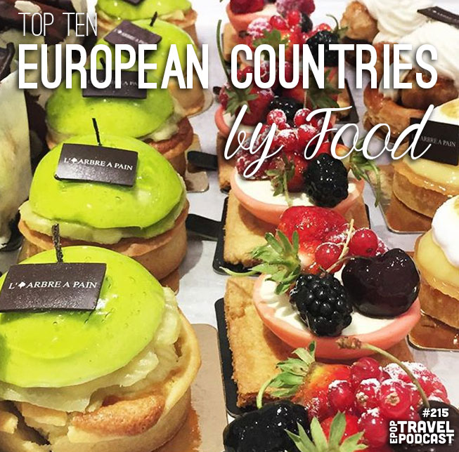 The Top 10 European Countries, Ranked by Food!