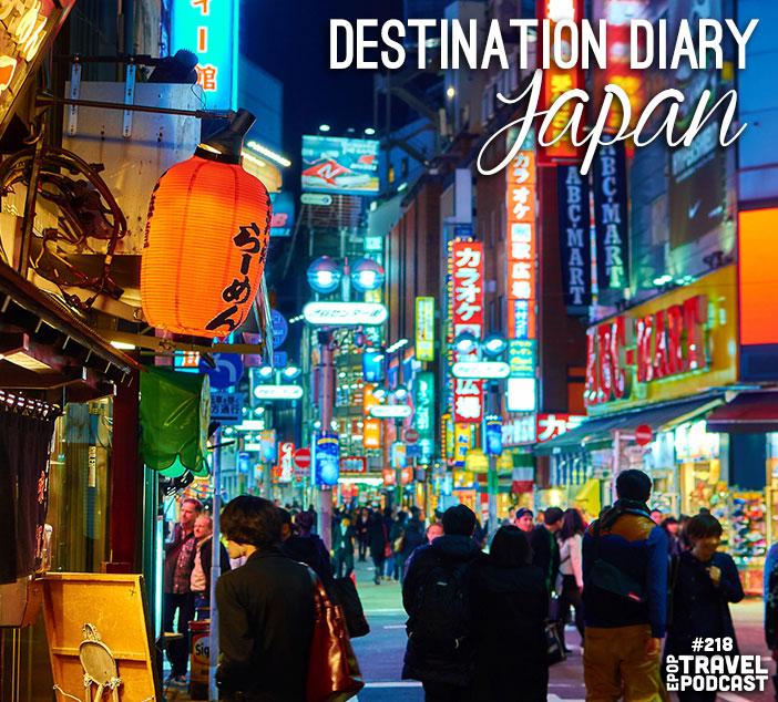 Destination Diary: Japan