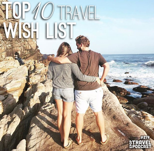 Our Top 10 Travel Wishlist – 2016