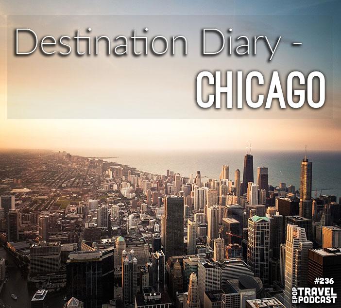 Destination Diary – Chicago