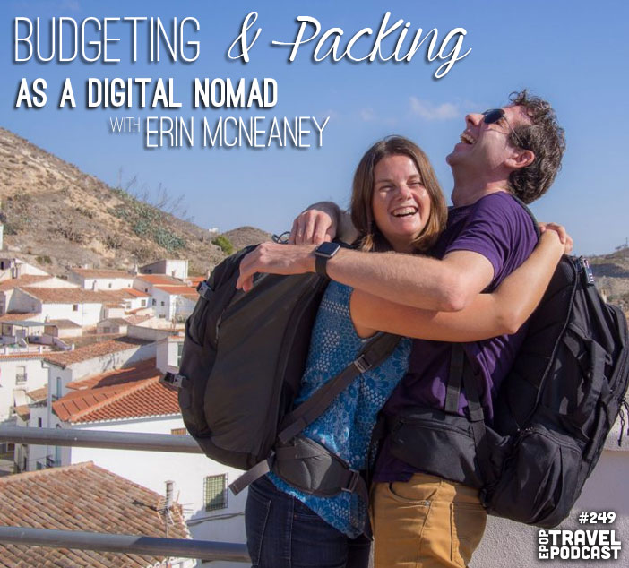 Budgeting and Packing as a Digital Nomad with Erin McNeaney