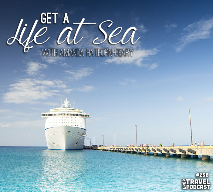 Get A Life At Sea with Amanda Hathorn-Geary