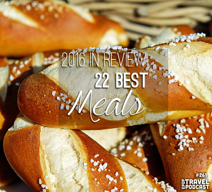 2016 Year in Review: Top 22 Meals of 2016