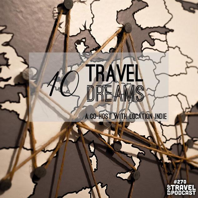 Top 10 Travel Dreams