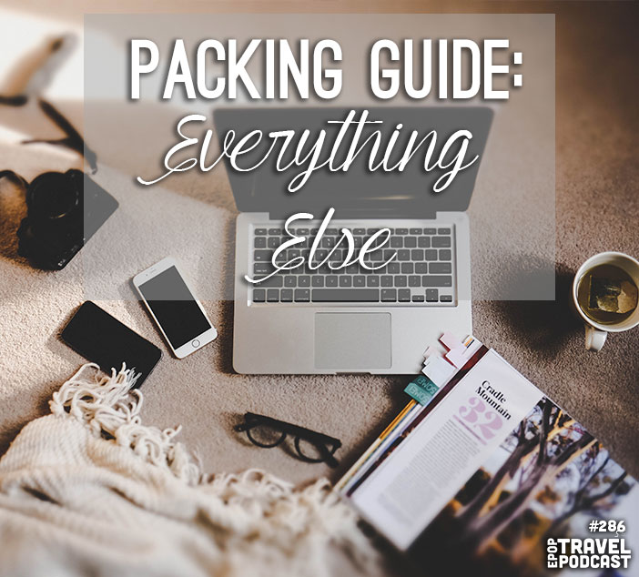 Packing Guide: Everything Else