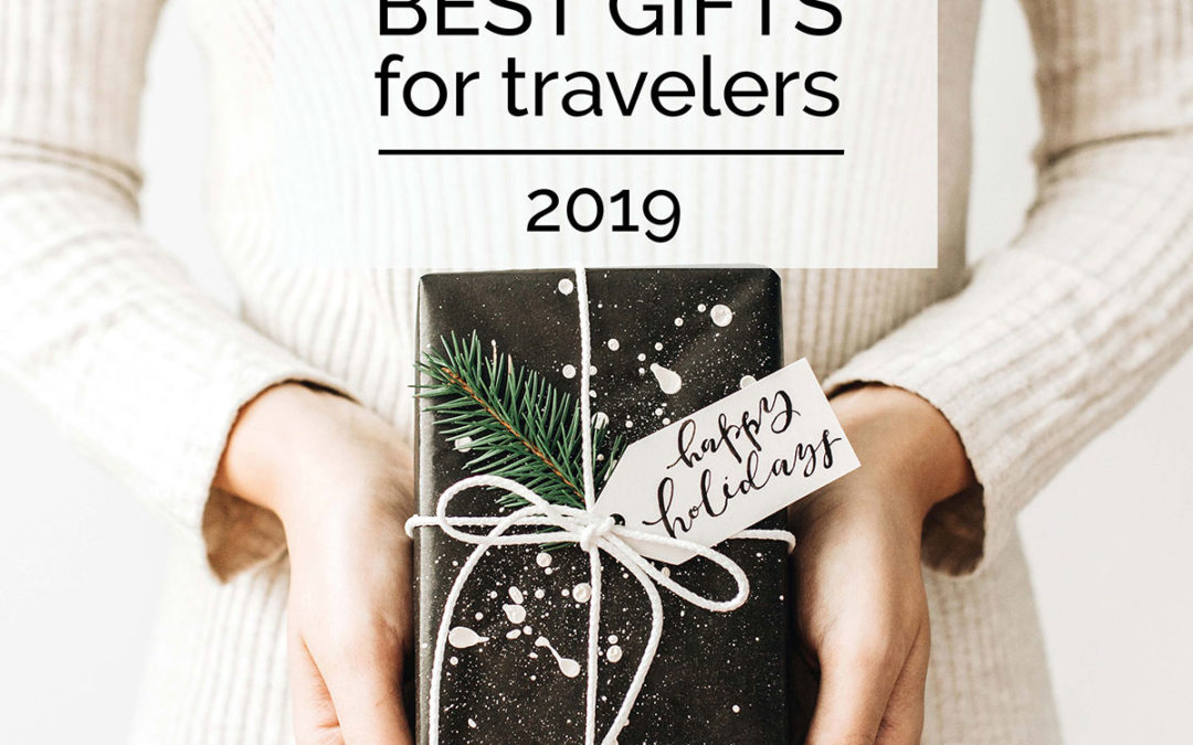 The 46 Best Gifts for Travelers in 2019 (Podcast)