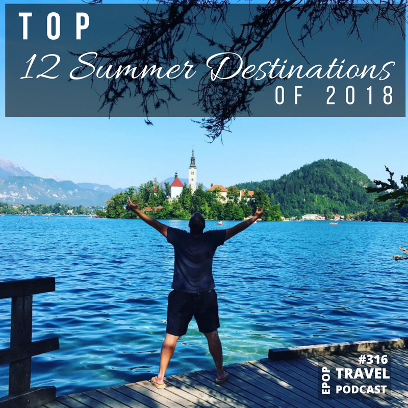 Top 12 Summer Destinations of 2018
