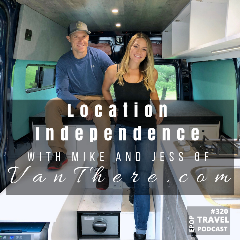 Location Independence with Mike & Jess of VanThere.com