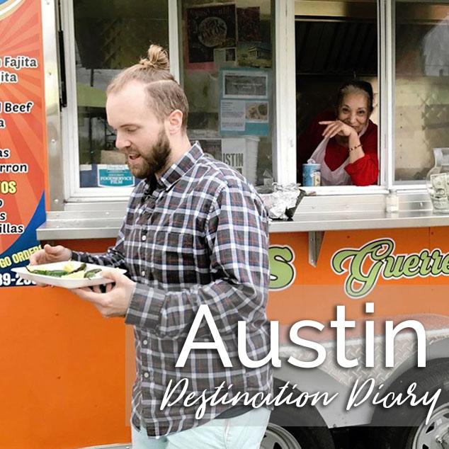 Destination Diary –  Austin
