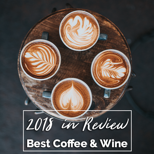 Extra Pack of Peanuts 349: Best Coffee & Wine 2018 in Review