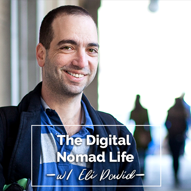 Extra Pack Of Peanuts Podcast 384 The Digital Nomad Life w/ Eli David