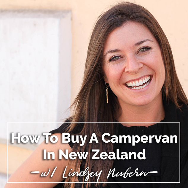 Extra Pack of Peanuts Podcast How To Buy A Campervan In New Zealand & Other Adventures  w/ Lindsey Nubern