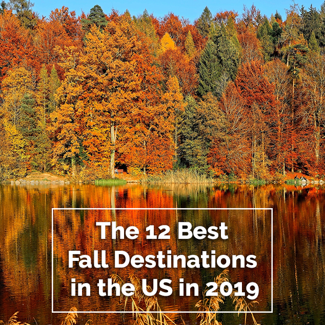 Extra Pack of Peanuts Podcast The 12 Best Fall Destinations in the US in 2019