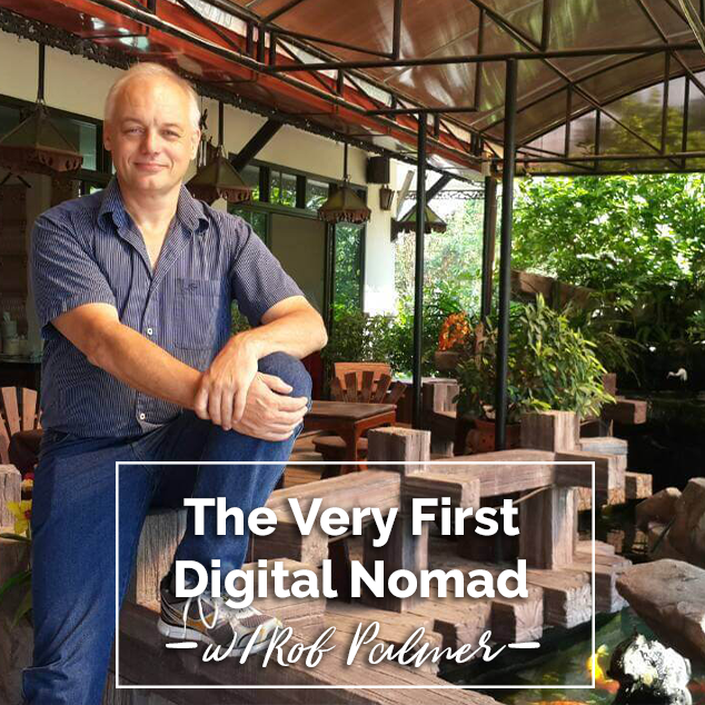 Extra Pack of Peanuts Podcast The Very First Digital Nomad w/ Rob Palmer