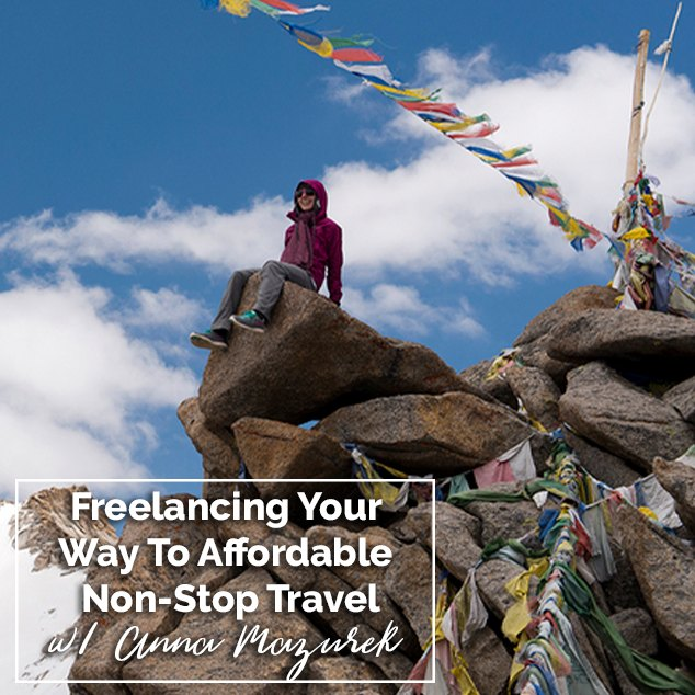 Extra Pack of Peanuts Podcast 395 Freelancing Your Way To Non-Stop Affordable Travel w_ Anna Mazurek