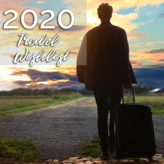 Extra Pack of Peanuts Podcast 2020 Travel Wishlist