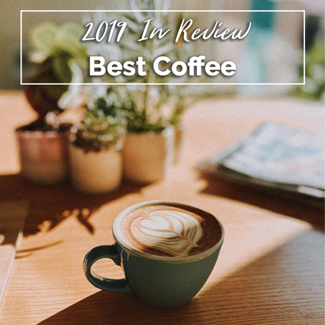 Extra Pack of Peanuts Podcast Best Coffee- 2019 In Review