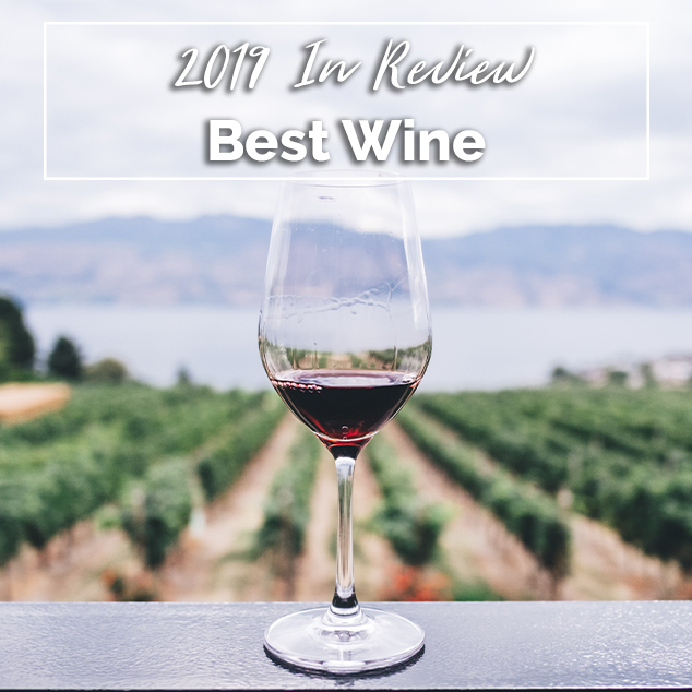 Extra Pack of Peanuts Podcast Best Wine- 2019 In Review