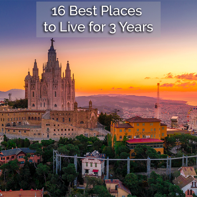 16 Best Places to Live for 3 Years
