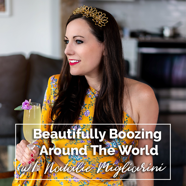Extra Pack of Peanuts Podcast Beautifully Boozing Around The World w/ Natalie Migliarini