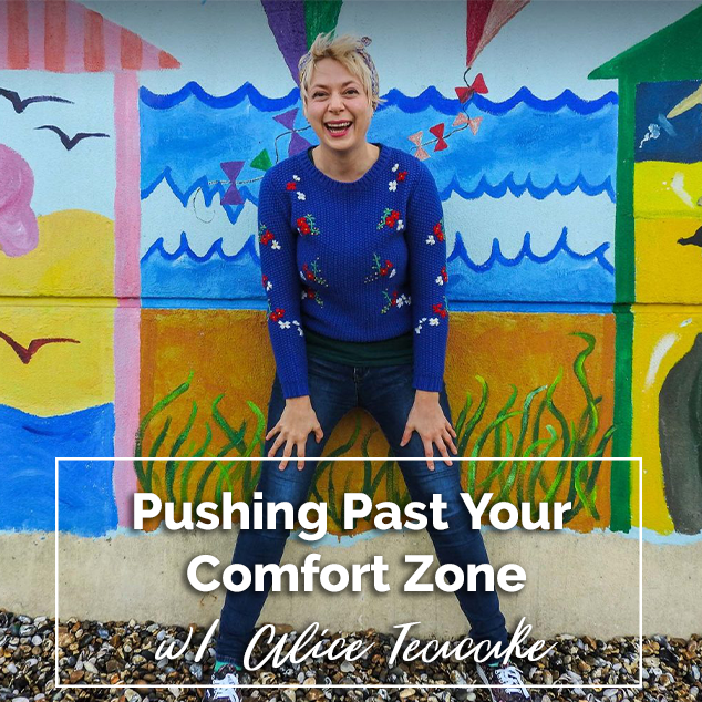 Extra Pack of Peanuts Podcast Pushing Past Your Comfort Zone w/ Alice Teacake
