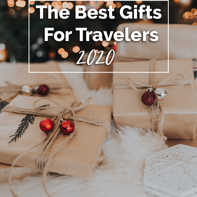 The Best Gifts For Travelers 2020