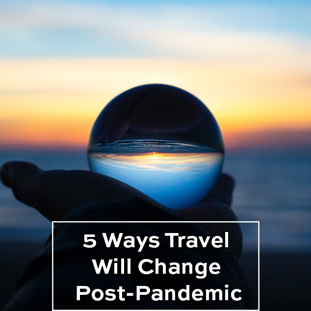 Extra Pack of Peanuts Podcast 5 Ways Travel Will Change Post-Pandemic