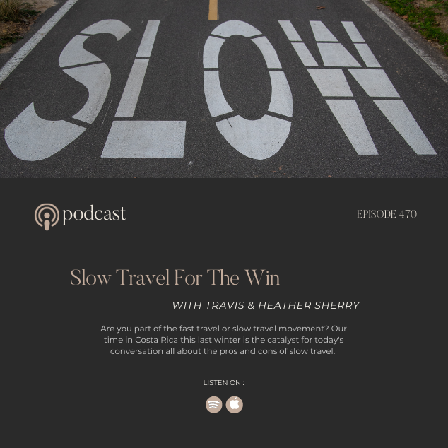 Slow Travel For The Win