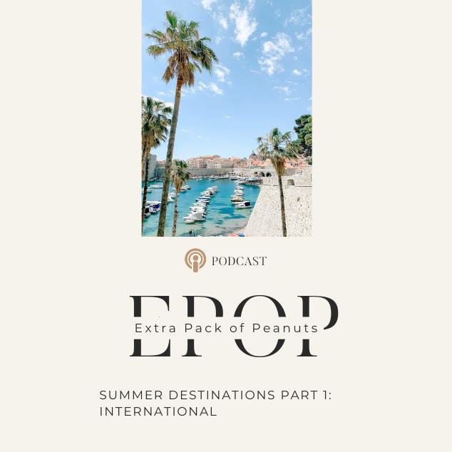 Summer Destinations Part 1: International