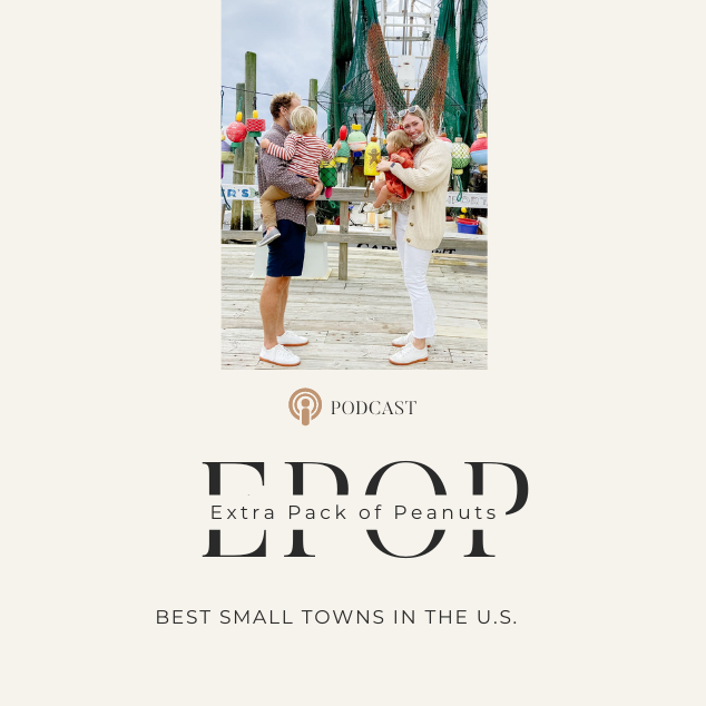 Extra Pack of Peanuts Podcast The Best Small Towns In The US