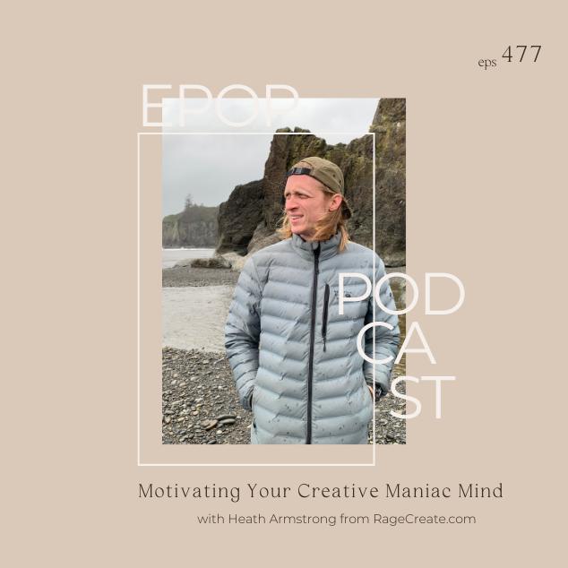 Motivating Your Creative Maniac Mind